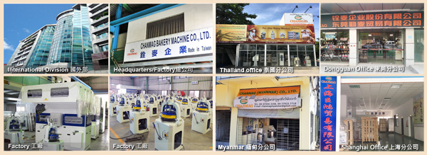 CHANMAG-Bakery-Machine_worldwide-office