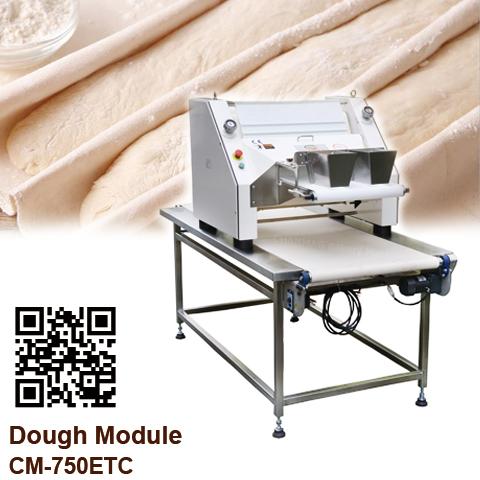 Dough Module CM-750ETC CHANMAG