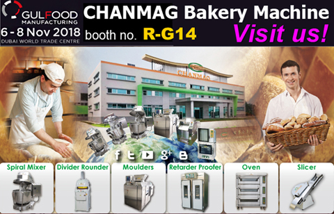 CHANMAG Bakery Machine invit you GulFood-Dubai-2018
