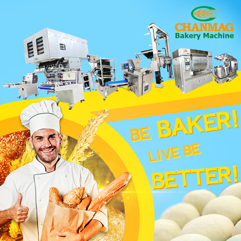 CHANMAG_Bakery_Machine_Your Reliable Partner in Bakery