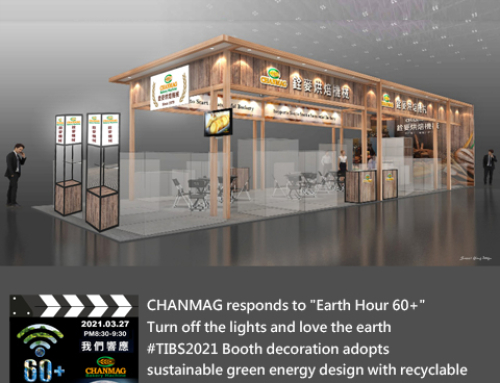 CHANMAG responds to Earth Hour 60 Turn off the lights & love the earth TIBS 2021 Booth design recyclable materials